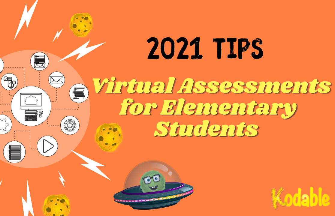 Virtual assessments for elementary students.